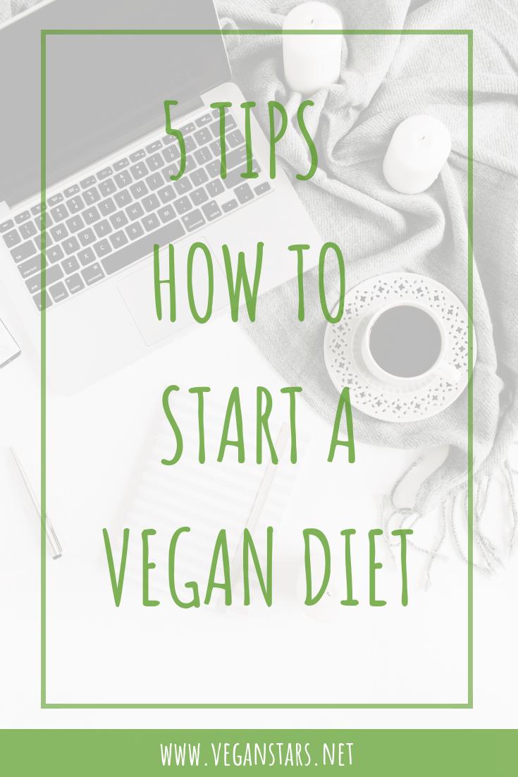 5 tips how to start a vegan diet
