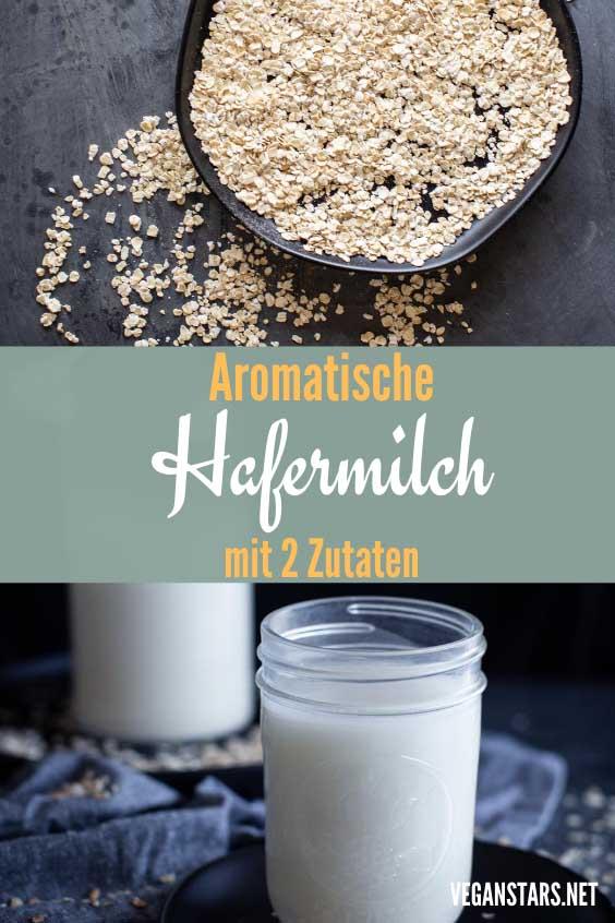 Aromatische Hafermilch mit 2 Zutaten selber machen