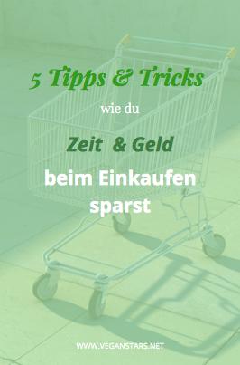 5 Tipps und Tricks wie du Zeit und Geld beim Einkaufen sparst