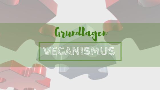 Grundlagen Vegansimus
