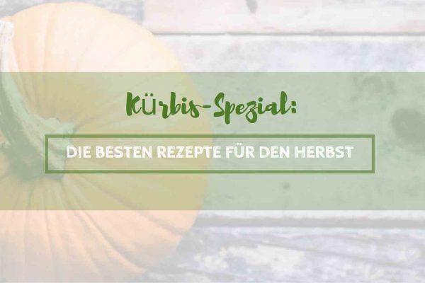 Kürbis-Spezial: Die Besten Rezepte für den Herbst