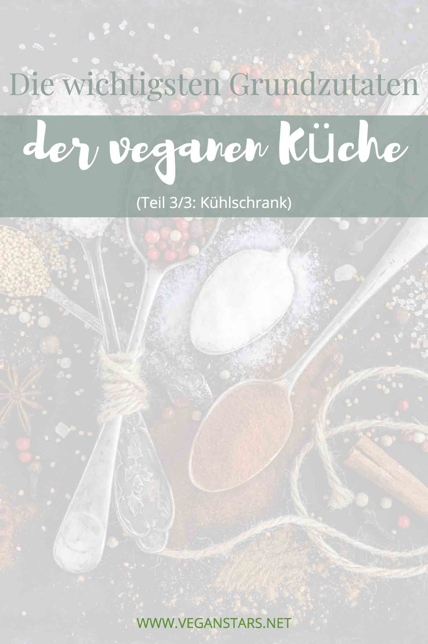 Die wichtigsten Grundzutaten der veganen Küche 3/3
