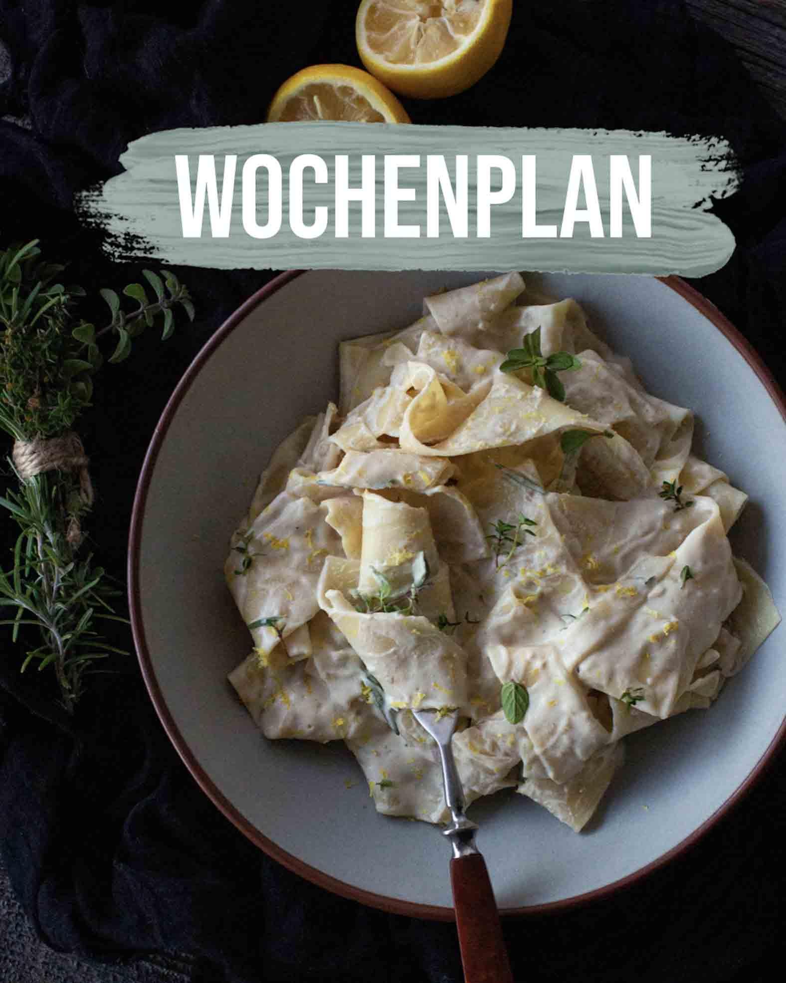 Pflanzliche Gerichte: Wochenplan KW11