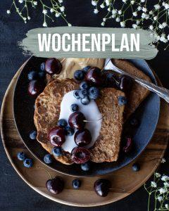 Pflanzliche Gerichte: Wochenplan KW15