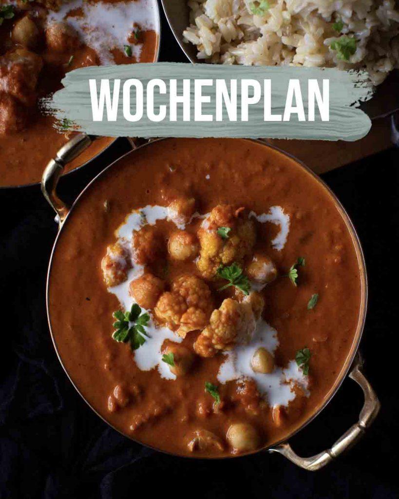 Pflanzliche Gerichte: Wochenplan KW19