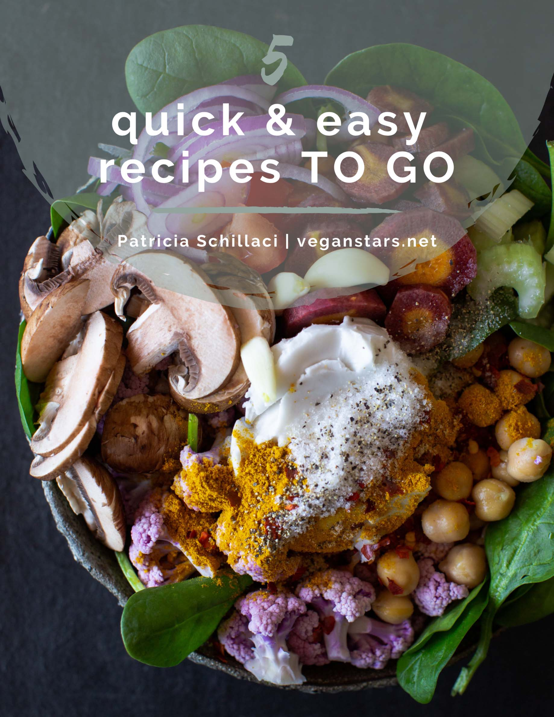 5 quick & easy recipes TO GO